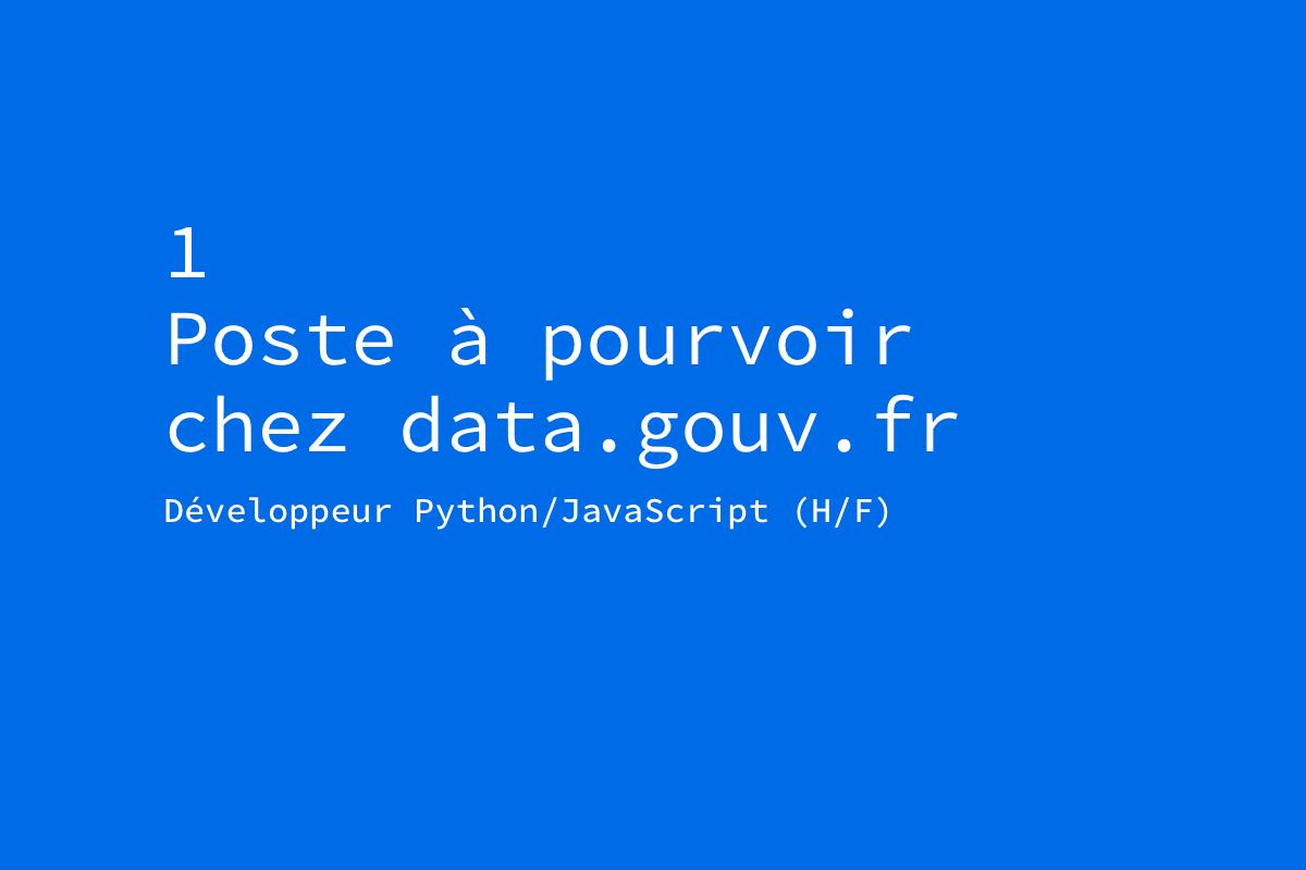 L'équipe technique de data.gouv.fr recrute