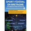 DRJSCS Bretagne - Diagnostic territorial relatif au sport fédéral en Bretagne