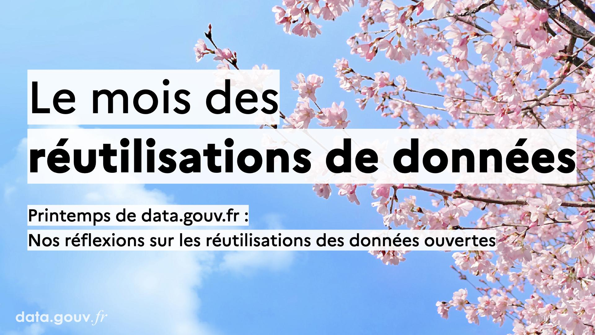 Nos réflexions sur les réutilisations des données ouvertes