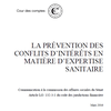 La prévention des conflits d'intérêts en matière d'expertise sanitaire