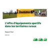 Etat des lieux de l'offre d'équipements sportifs dans les territoires ruraux