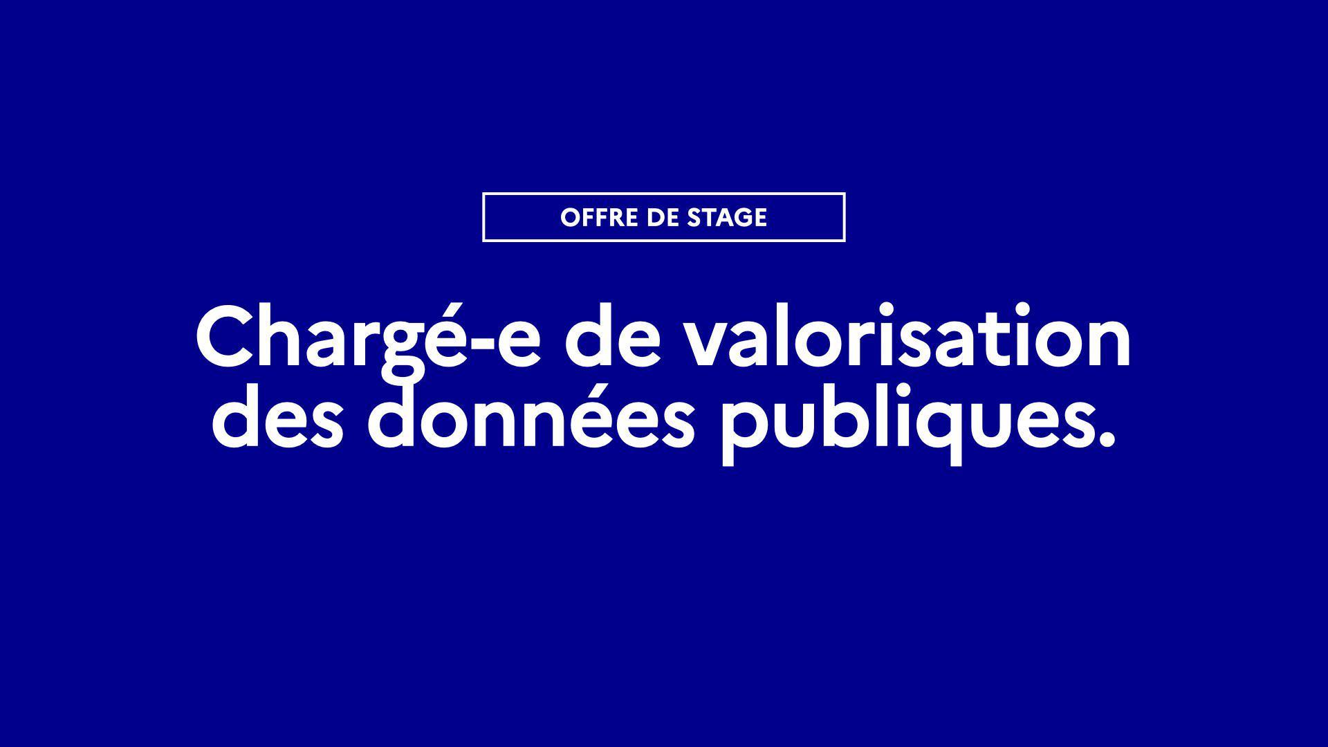 L'équipe de data.gouv.fr recrute un·e Chargé-e de valorisation des données publiques en stage