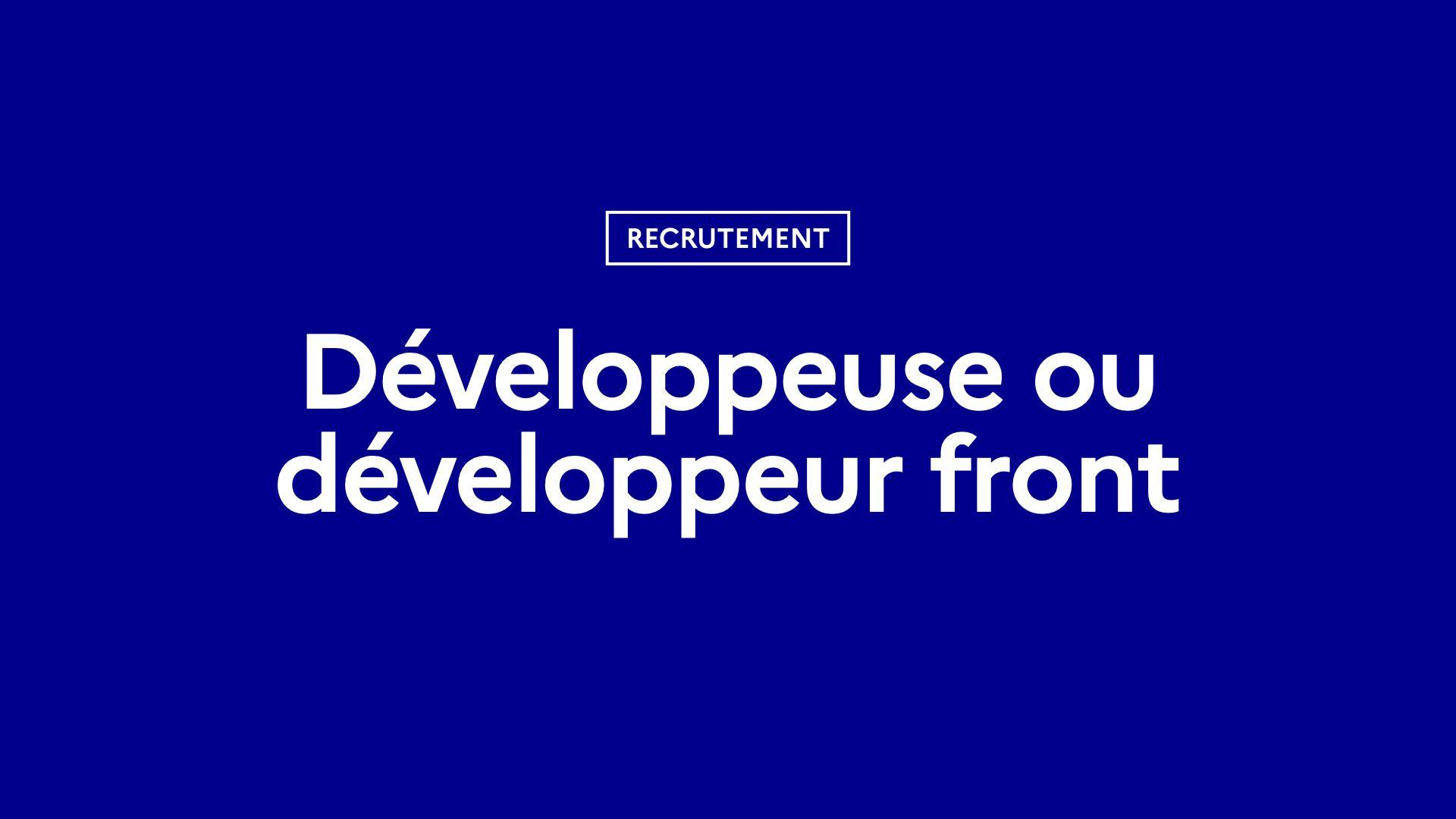 Data.gouv.fr recrute une développeuse ou un développeur front