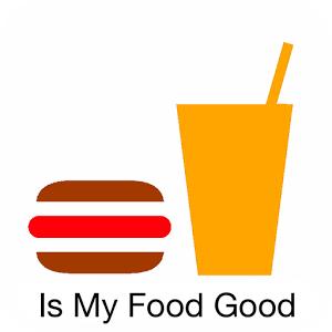 Is my food good ?