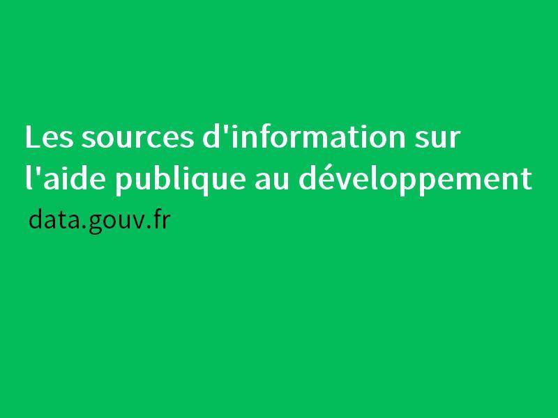 Les sources d'information sur l'aide publique au développement.