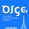 Olga : Paris 2024 vu par une touriste étrangère